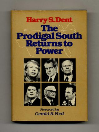 The Prodigal South Returns to Power - 1st Edition/1st Printing
