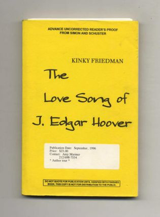 The Love Song of J. Edgar Hoover. Kinky Friedman