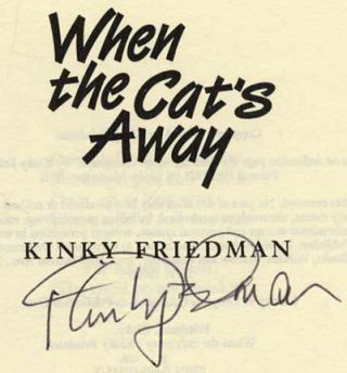 When the Cat's Away - 1st Edition/1st Printing