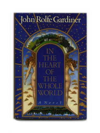 In the Heart of the Whole World - 1st Edition/1st Printing
