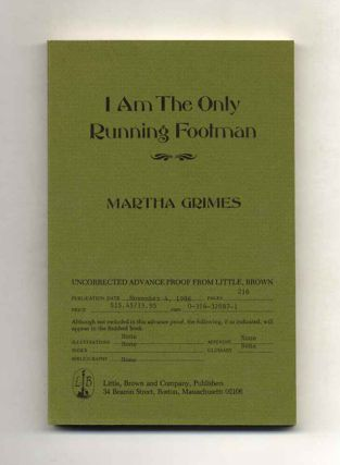 I Am the Only Running Footman - 1st Edition/1st Printing. Martha Grimes