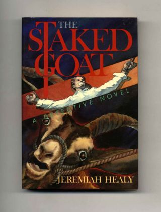 The Staked Goat - 1st Edition/1st Printing