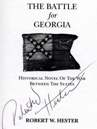 """""""Get Three"""" the Battle for Georgia: Historical Novel of the War between the States - 1st Edition/1st Printing"""