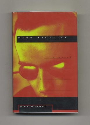 High Fidelity - 1st US Edition/1st Printing. Nick Hornby.