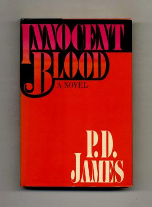 Innocent Blood -1st US Edition/1st Printing. P. D. James