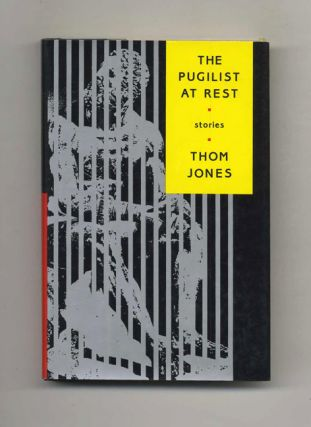 The Pugilist at Rest - 1st Edition/1st Printing. Thom Jones