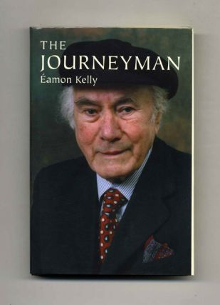 The Journeyman - 1st Edition/1st Printing. Eamon Kelly