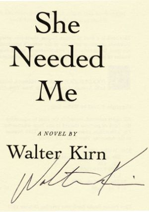 She Needed Me - 1st Edition/1st Printing