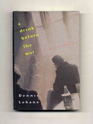 A drink before the war - 1st Edition/1st Printing