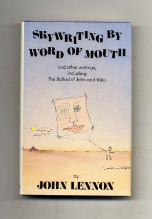 Skywriting By Word Of Mouth And Other Writings, Including The Balad Of John And Yoko - 1st...