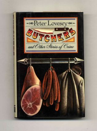 Butchers and Other Stories - 1st Edition/1st Printing