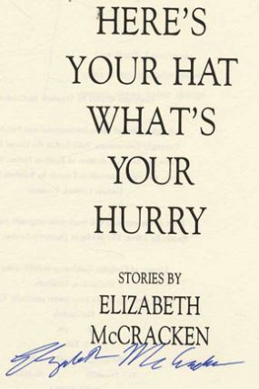 Here's Your Hat What's Your Hurry - 1st Edition/1st Printing