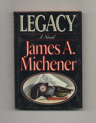 Legacy - 1st Edition/1st Printing. James Michener