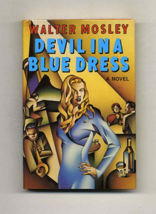 Devil in a Blue Dress - 1st Edition/1st Printing. Walter Mosley
