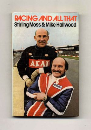 Racing and All That - 1st Edition/1st Impression. Stirling Moss, Mike Hailwood.