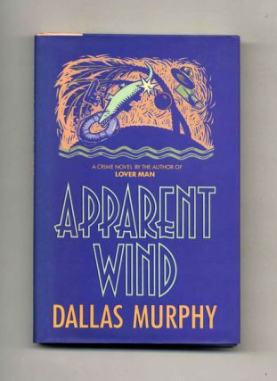 Apparent Wind - 1st Edition/1st Printing