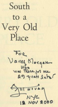 South To A Very Old Place - 1st Edition/1st Printing