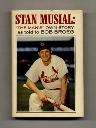 "Stan Musial: ""The Man's"" Own Story - 1st Edition/1st Printing. Stan Musial"