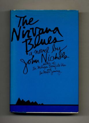 The Nirvana Blue - 1st Edition/1st Printing. John Nichols
