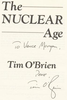 The Nuclear Age - 1st Edition/1st Printing