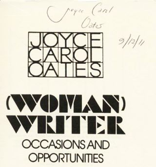 (Woman) Writer: Occasions And Opportunities - 1st Edition/1st Printing