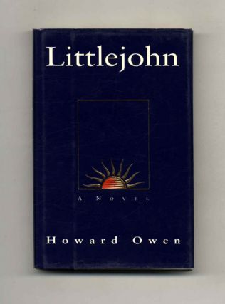 Littlejohn - 1st Edition/1st Printing. Howard Owen