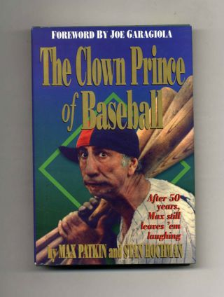 The Clown Prince of Baseball - 1st Edition/1st Printing