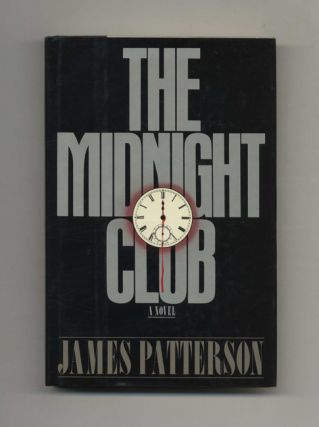 The Midnight Club - 1st Edition/1st Printing. James Patterson