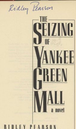 The Seizing of Yankee Green Mall - 1st Edition/1st Printing