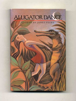 Alligator Dance - 1st Edition/1st Printing