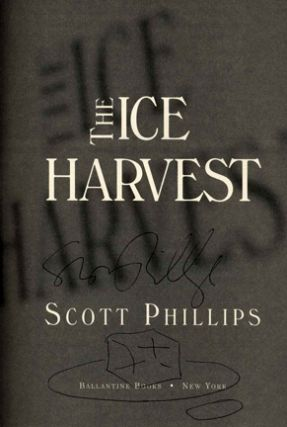 The Ice Harvest - 1st Edition/1st Printing