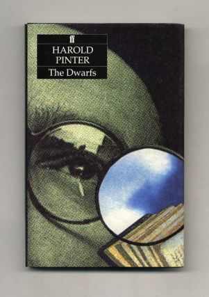 The Dwarfs - 1st Edition/1st Printing. Harold Pinter