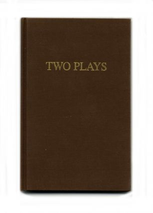 Two Plays - 1st Edition/1st Printing