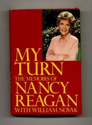 My Turn: The Memoirs of Nancy Reagan - 1st Edition/1st Printing