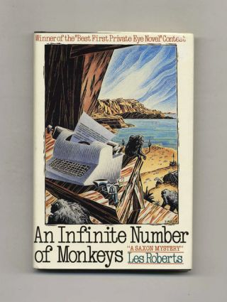 An Infinite Number of Monkeys - 1st Edition/1st Printing. Les Roberts