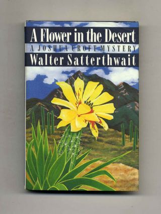 A Flower in the Desert - 1st Edition/1st Printing