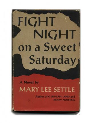 Fight Night on a Saturday Night - 1st Edition/1st Printing. Mary Lee Settle