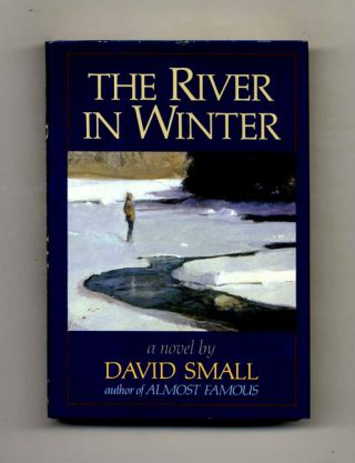 The River in Winter - 1st Edition/1st Printing