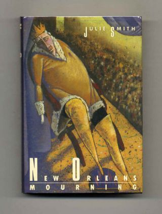 New Orleans Mourning - 1st Edition/1st Printing. Julie Smith