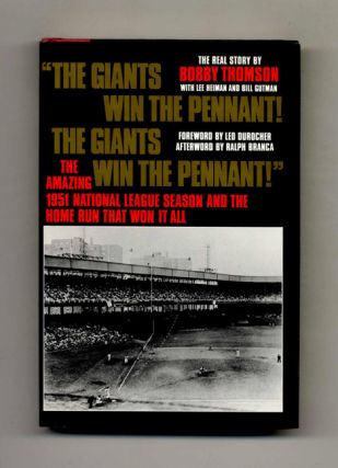 The Giants Win the Pennant, The Giants Win the Pennant - 1st Edition/1st Printing. Bobby Thomson