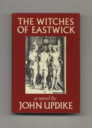 The Witches Of Eastwick - 1st Trade Edition/1st Printing. John Updike