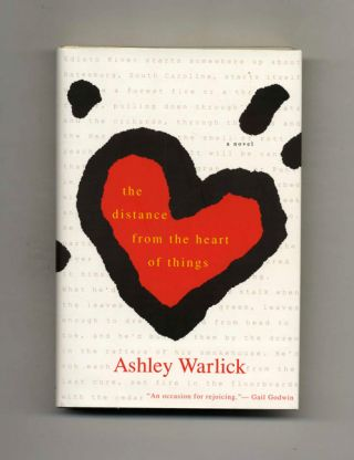 The Distance From The Heart Of Things - 1st Edition/1st Printing