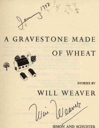 A Gravestone Made of Wheat - 1st Edition/1st Printing