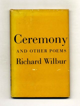 Ceremony & Other Poems - 1st Edition/1st Printing. Richard Wilbur