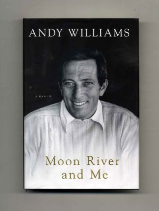 Moon River and Me - 1st Edition/1st Printing