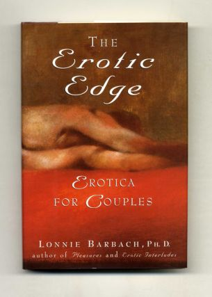 The Erotic Edge; Erotica For Couples - 1st Edition/1st Printing