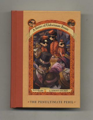 The Penultimate Peril - 1st Edition/1st Printing