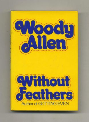 Without Feathers - 1st Edition/1st Printing