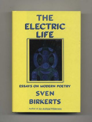 The Electric Life; Essays On Modern Poetry - 1st Edition/1st Printing