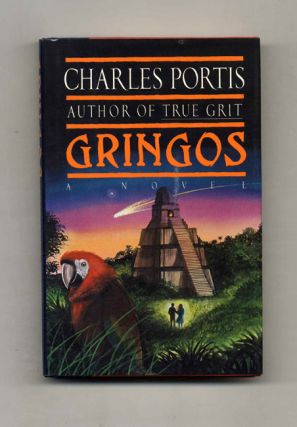 Gringos - 1st Edition/1st Printing. Charles Portis